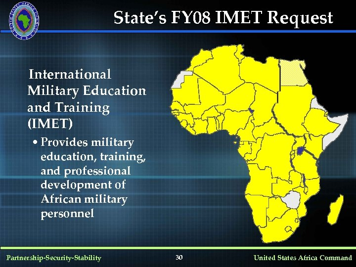 State's FY 08 IMET Request International Military Education and Training (IMET) • Provides military