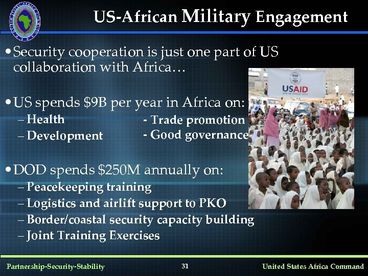 US-African Military Engagement • Security cooperation is just one part of US collaboration with