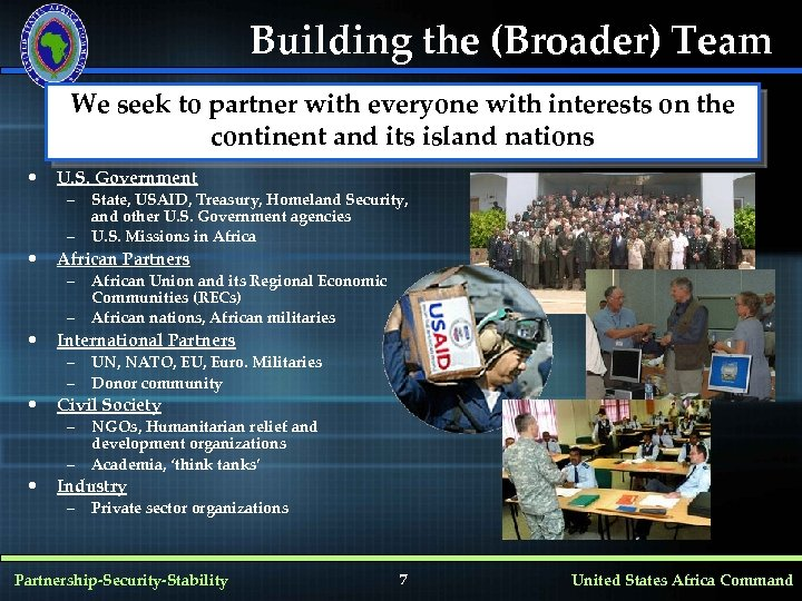 Building the (Broader) Team We seek to partner with everyone with interests on the