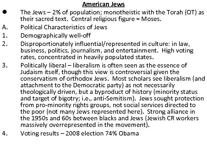 l A. 1. 2. 3. 4. American Jews The Jews – 2% of population;