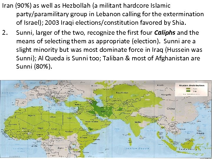 Iran (90%) as well as Hezbollah (a militant hardcore Islamic party/paramilitary group in Lebanon