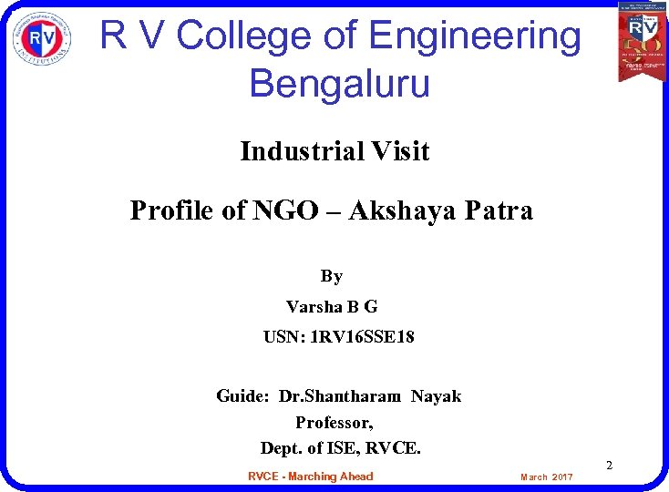 R V College of Engineering Bengaluru Industrial Visit Profile of NGO – Akshaya Patra