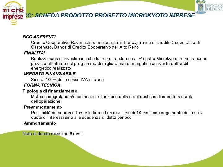 BCC: SCHEDA PRODOTTO PROGETTO MICROKYOTO IMPRESE BCC ADERENTI Credito Cooperativo Ravennate e Imolese, Emil
