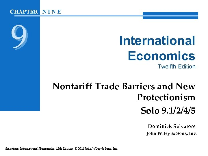 CHAPTER N I N E 9 International Economics Twelfth Edition Nontariff Trade Barriers and