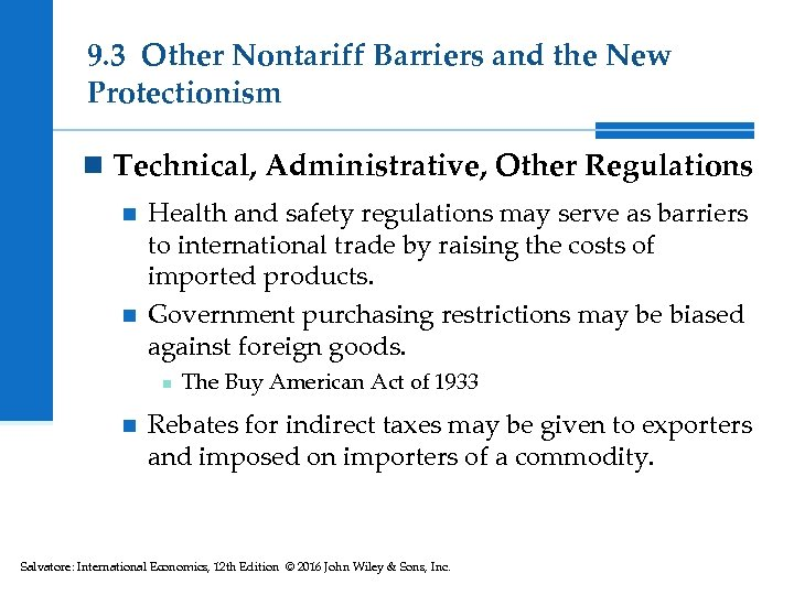 9. 3 Other Nontariff Barriers and the New Protectionism n Technical, Administrative, Other Regulations