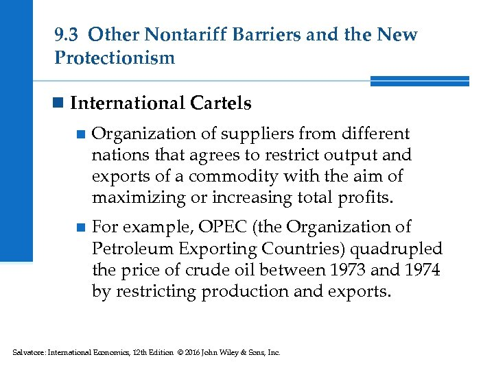 9. 3 Other Nontariff Barriers and the New Protectionism n International Cartels n Organization