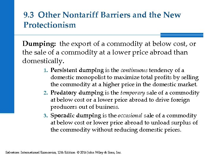 9. 3 Other Nontariff Barriers and the New Protectionism Dumping: the export of a