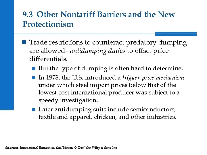 9. 3 Other Nontariff Barriers and the New Protectionism n Trade restrictions to counteract