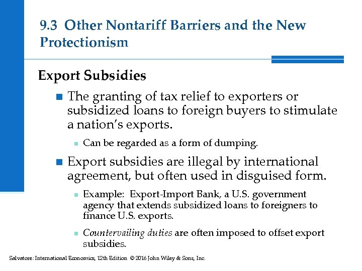 9. 3 Other Nontariff Barriers and the New Protectionism Export Subsidies n The granting