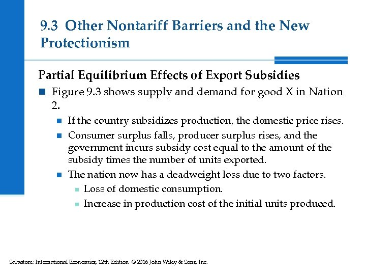 9. 3 Other Nontariff Barriers and the New Protectionism Partial Equilibrium Effects of Export