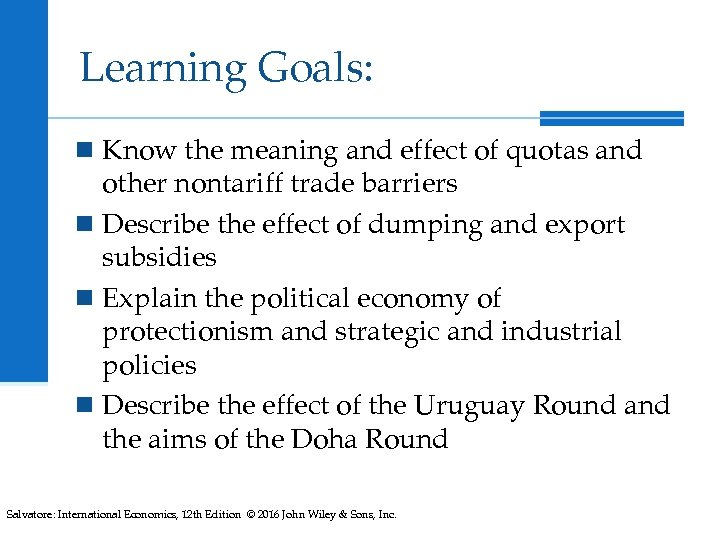 Learning Goals: n Know the meaning and effect of quotas and other nontariff trade