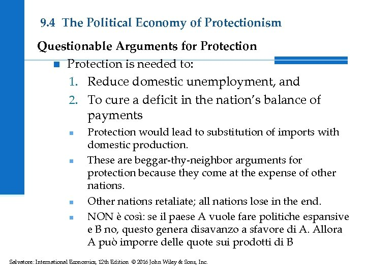 9. 4 The Political Economy of Protectionism Questionable Arguments for Protection n Protection is