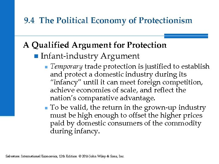 9. 4 The Political Economy of Protectionism A Qualified Argument for Protection n Infant-industry