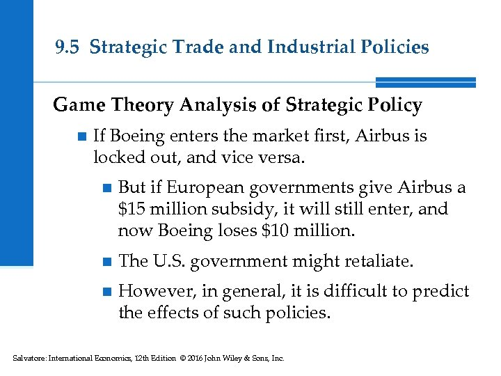9. 5 Strategic Trade and Industrial Policies Game Theory Analysis of Strategic Policy n