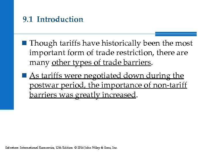 9. 1 Introduction n Though tariffs have historically been the most important form of
