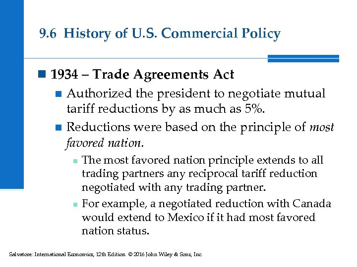 9. 6 History of U. S. Commercial Policy n 1934 – Trade Agreements Act