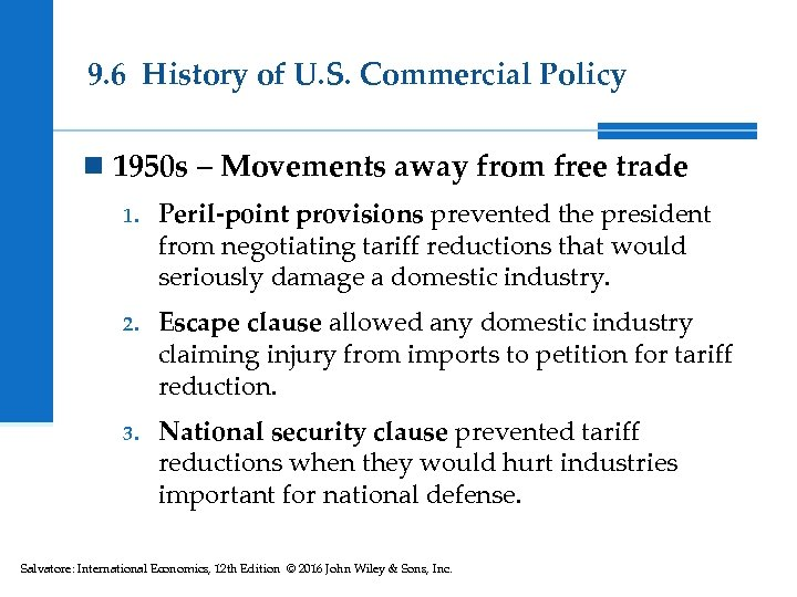 9. 6 History of U. S. Commercial Policy n 1950 s – Movements away