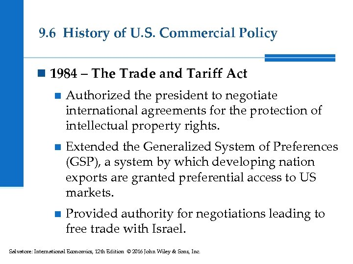9. 6 History of U. S. Commercial Policy n 1984 – The Trade and
