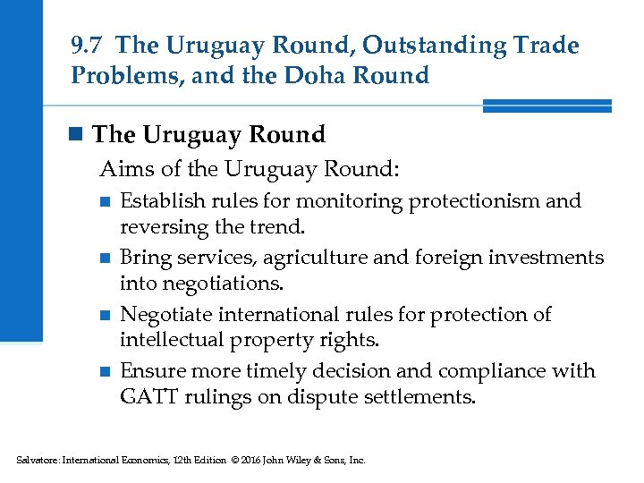 9. 7 The Uruguay Round, Outstanding Trade Problems, and the Doha Round n The