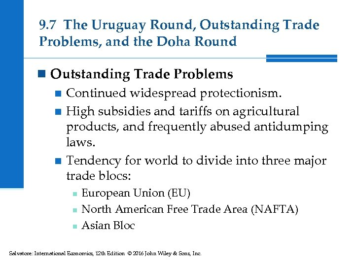9. 7 The Uruguay Round, Outstanding Trade Problems, and the Doha Round n Outstanding