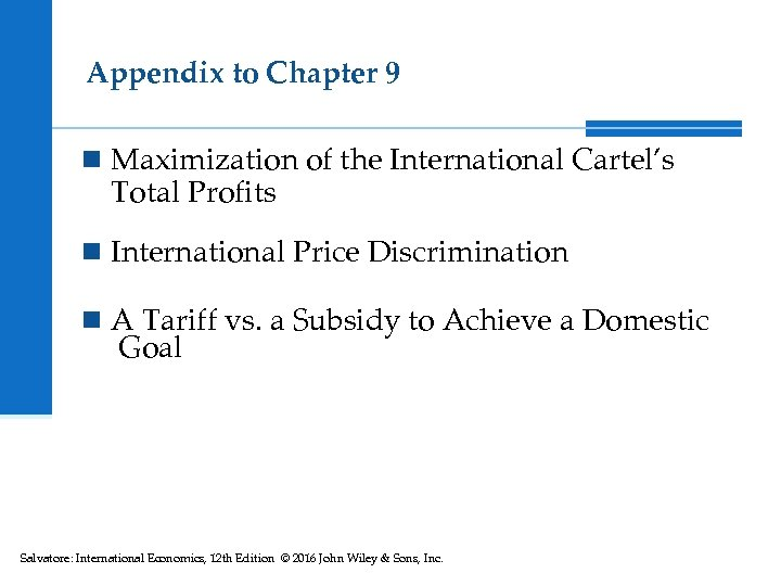 Appendix to Chapter 9 n Maximization of the International Cartel's Total Profits n International