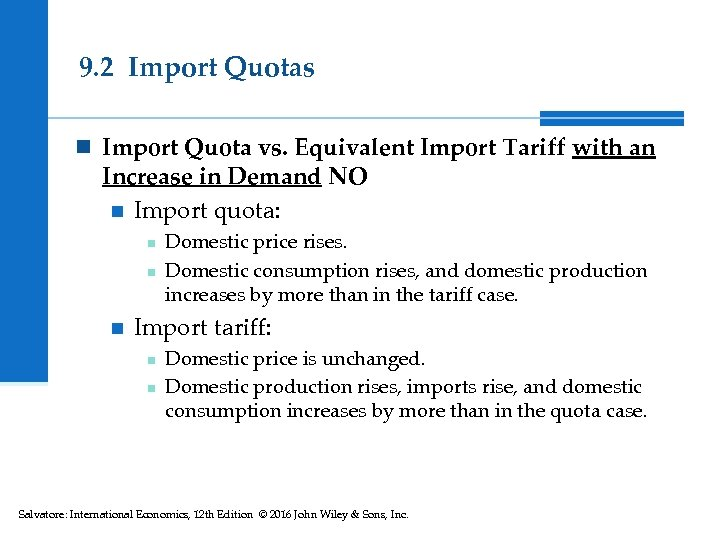 9. 2 Import Quotas n Import Quota vs. Equivalent Import Tariff with an Increase