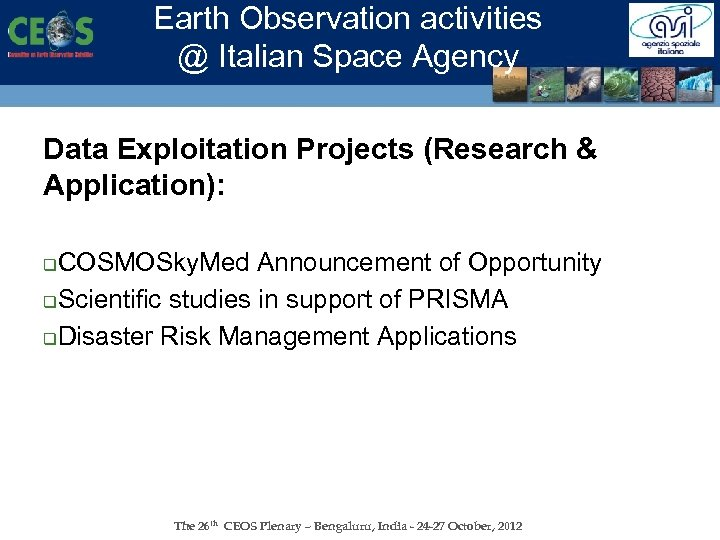 Earth Observation activities @ Italian Space Agency Data Exploitation Projects (Research & Application): COSMOSky.