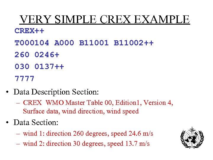 VERY SIMPLE CREX EXAMPLE CREX++ T 000104 A 000 B 11001 B 11002++ 260