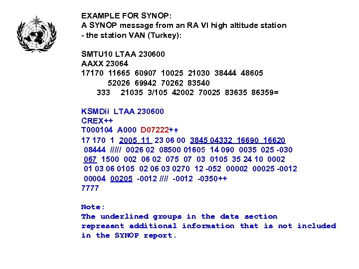 EXAMPLE FOR SYNOP: A SYNOP message from an RA VI high altitude station -