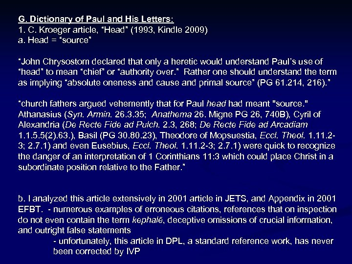 """G. Dictionary of Paul and His Letters: 1. C. Kroeger article, """"Head"""" (1993, Kindle"""