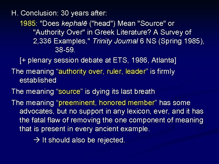 H. Conclusion: 30 years after: 1985:
