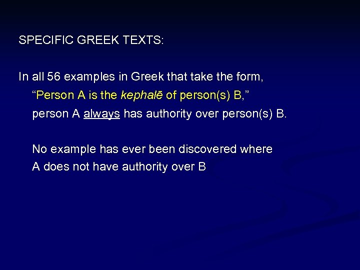"""SPECIFIC GREEK TEXTS: In all 56 examples in Greek that take the form, """"Person"""