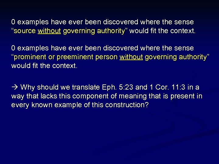 """0 examples have ever been discovered where the sense """"source without governing authority"""" would"""