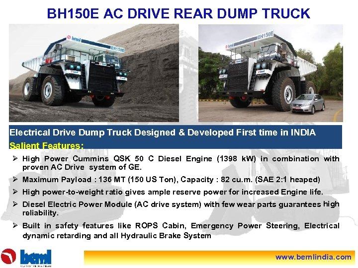 BH 150 E AC DRIVE REAR DUMP TRUCK Electrical Drive Dump Truck Designed &