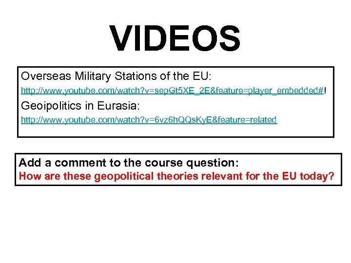VIDEOS Overseas Military Stations of the EU: http: //www. youtube. com/watch? v=sep. Gt 5