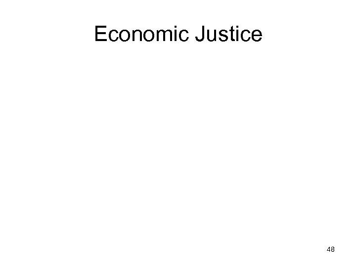 Economic Justice 48