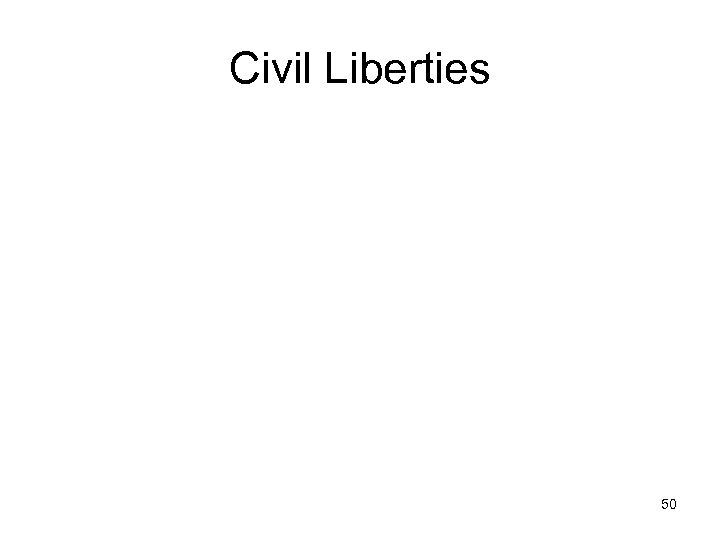 Civil Liberties 50