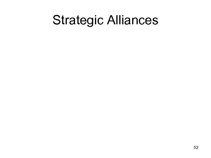 Strategic Alliances 52