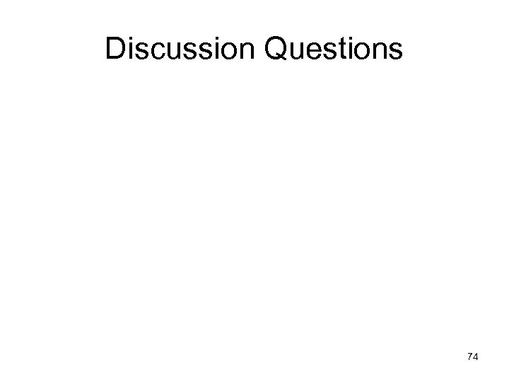 Discussion Questions 74