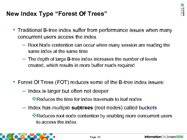 """New Index Type """"Forest Of Trees"""" • Traditional B-tree index suffer from performance issues"""