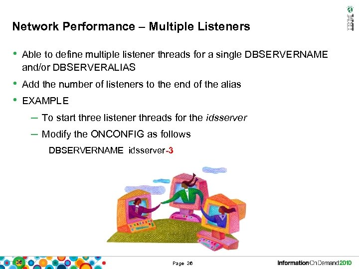 Network Performance – Multiple Listeners • Able to define multiple listener threads for a