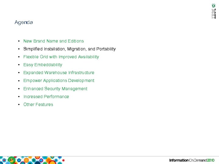 Agenda • New Brand Name and Editions • Simplified Installation, Migration, and Portability •