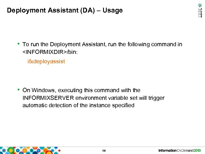 Deployment Assistant (DA) – Usage • To run the Deployment Assistant, run the following