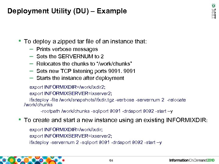 Deployment Utility (DU) – Example • To deploy a zipped tar file of an