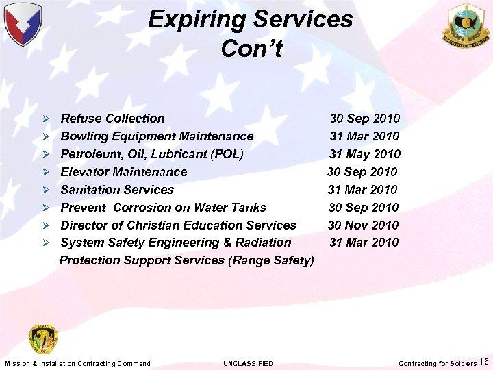 Expiring Services Con't Ø Refuse Collection Ø Bowling Equipment Maintenance Ø Petroleum, Oil, Lubricant