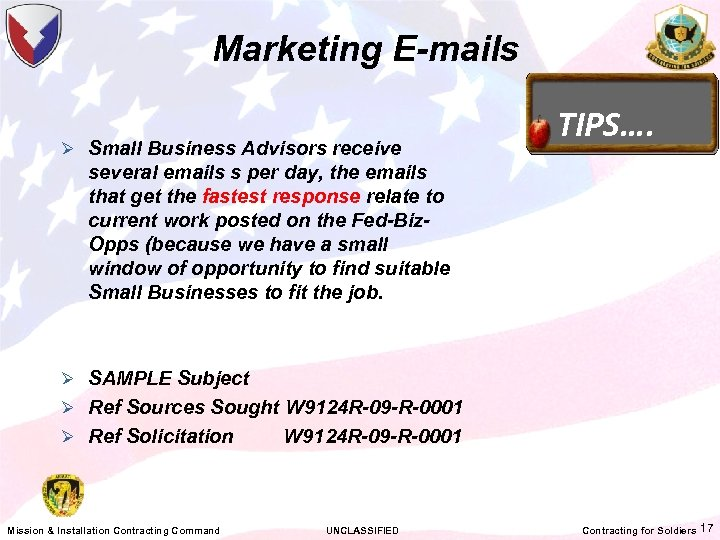 Marketing E-mails Ø Small Business Advisors receive TIPS…. several emails s per day, the