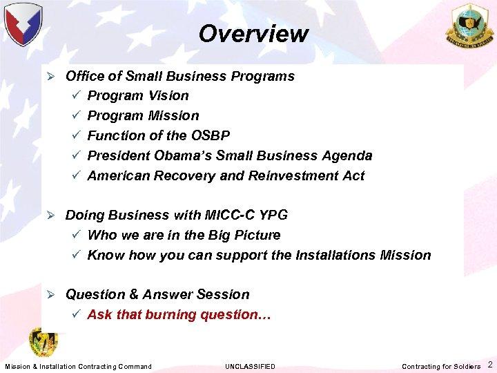 Overview Ø Office of Small Business Programs ü Program Vision ü Program Mission ü