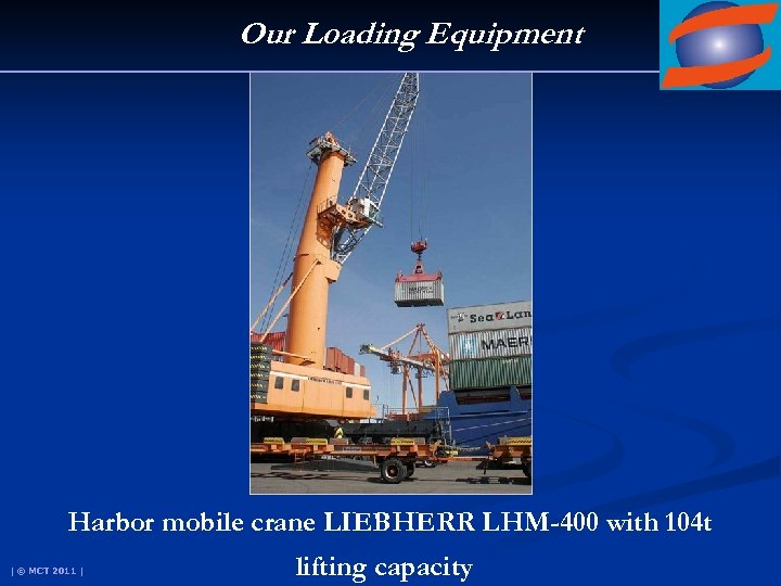 Our Loading Equipment Harbor mobile crane LIEBHERR LHM-400 with 104 t | © MCT