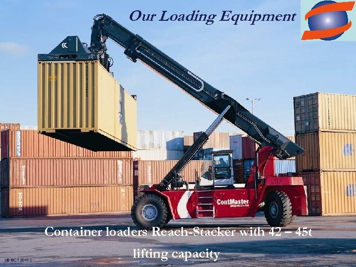 Our Loading Equipment Container loaders Reach-Stacker with 42 – 45 t | © MCT