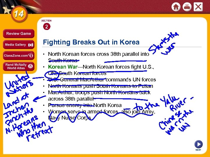 SECTION 2 Fighting Breaks Out in Korea • North Korean forces cross 38 th